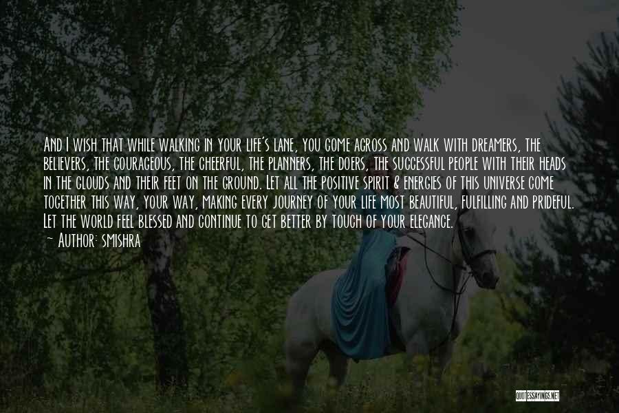 Walking With You Love Quotes By Smishra