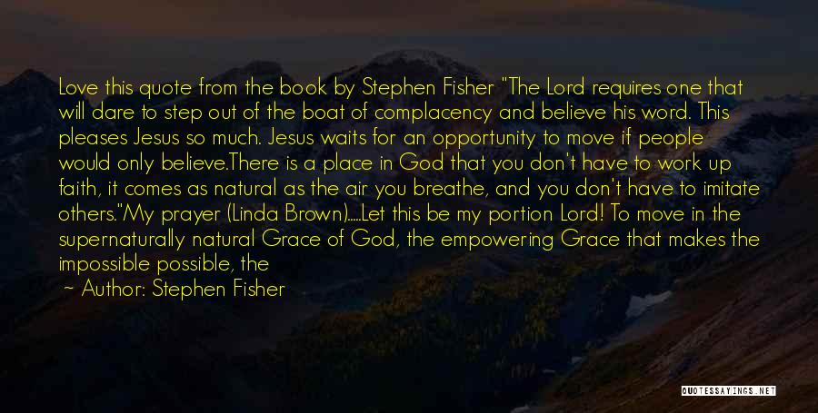 Walking With You Love Quotes By Stephen Fisher