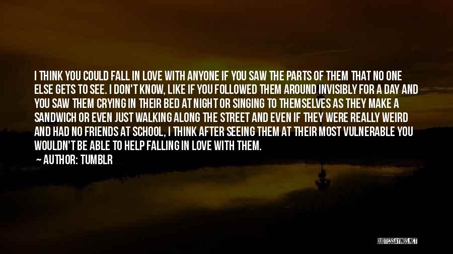 Walking With You Love Quotes By Tumblr