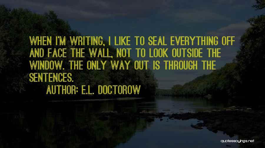 Wall-e Quotes By E.L. Doctorow