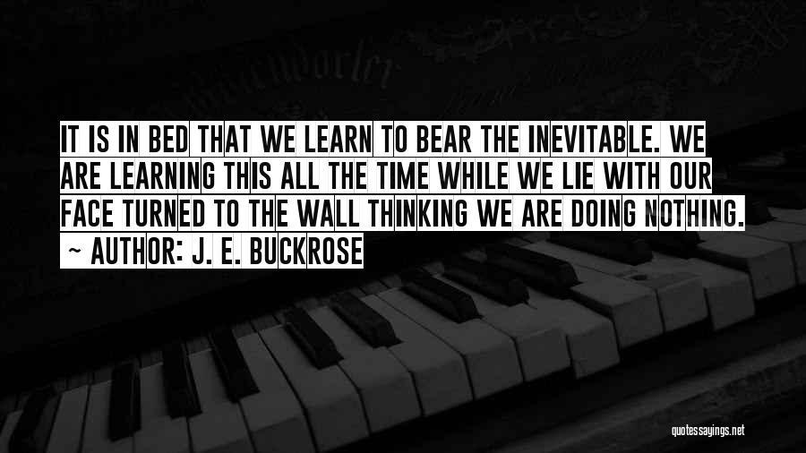 Wall-e Quotes By J. E. Buckrose