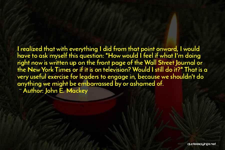 Wall-e Quotes By John E. Mackey