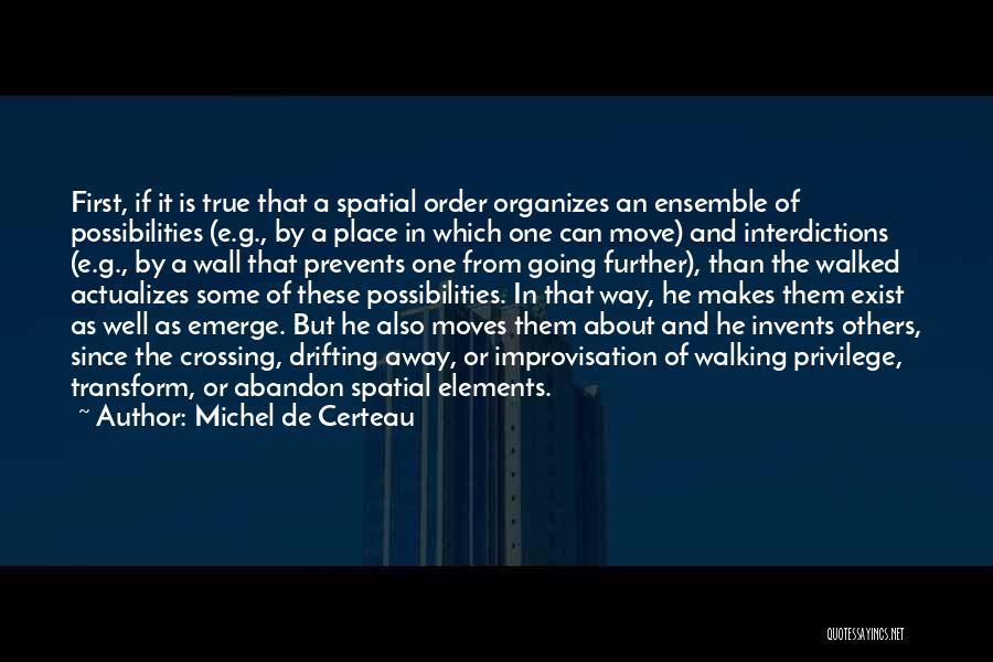 Wall-e Quotes By Michel De Certeau