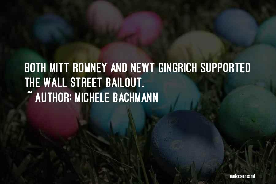 Wall Street Bailout Quotes By Michele Bachmann