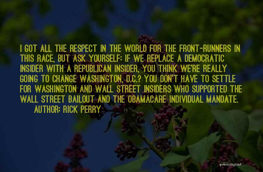 Wall Street Bailout Quotes By Rick Perry