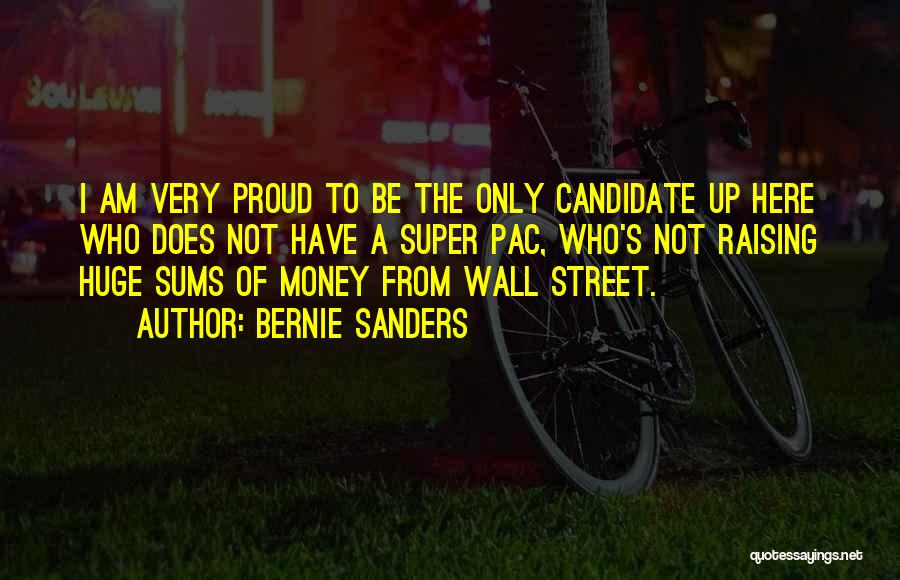 Wall Up Quotes By Bernie Sanders