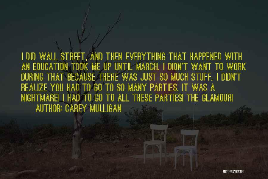Wall Up Quotes By Carey Mulligan