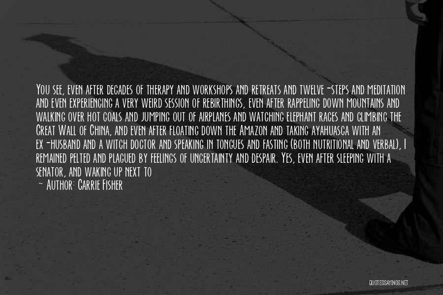 Wall Up Quotes By Carrie Fisher