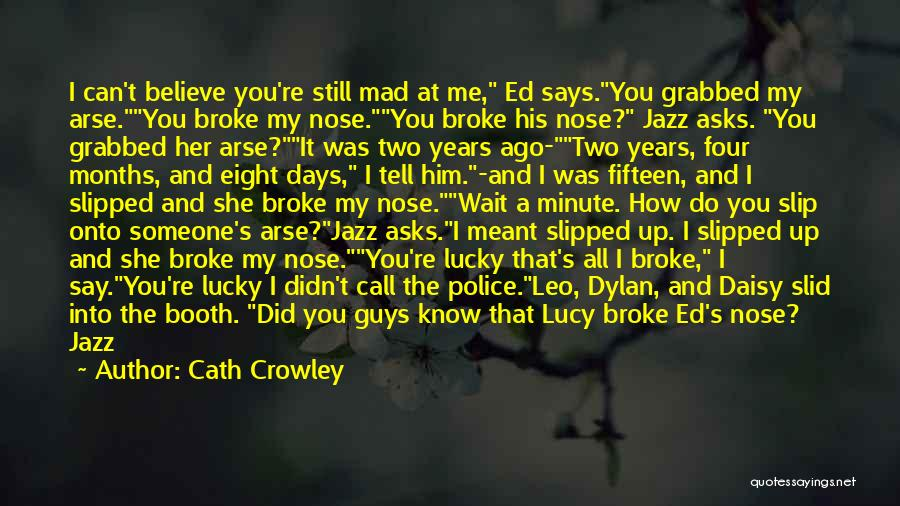 Wall Up Quotes By Cath Crowley