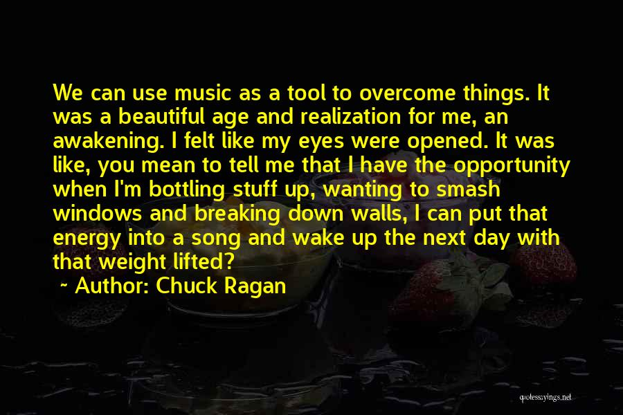 Wall Up Quotes By Chuck Ragan