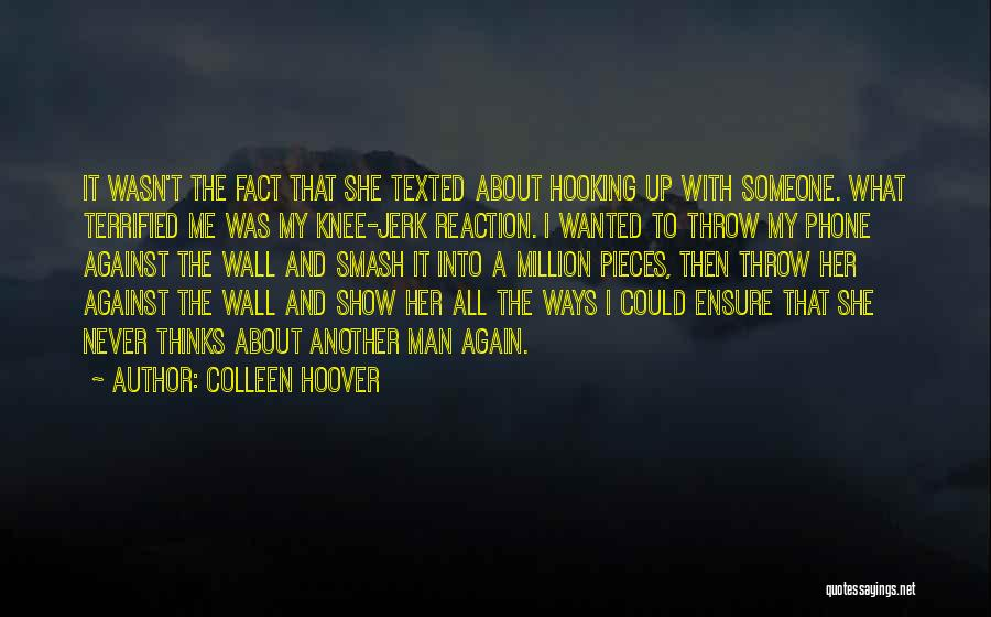 Wall Up Quotes By Colleen Hoover