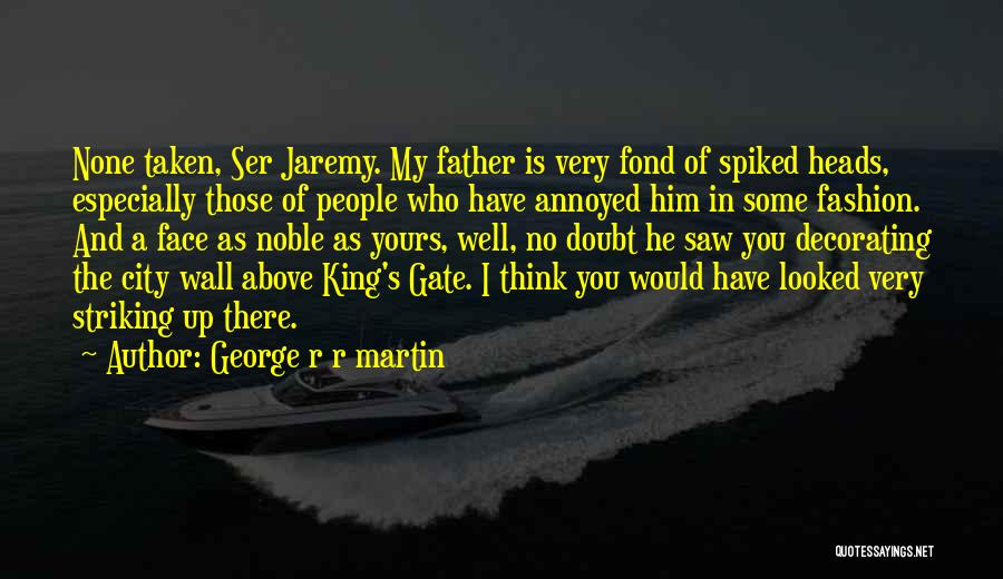 Wall Up Quotes By George R R Martin