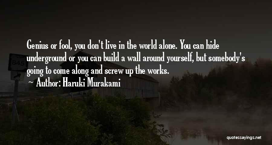 Wall Up Quotes By Haruki Murakami
