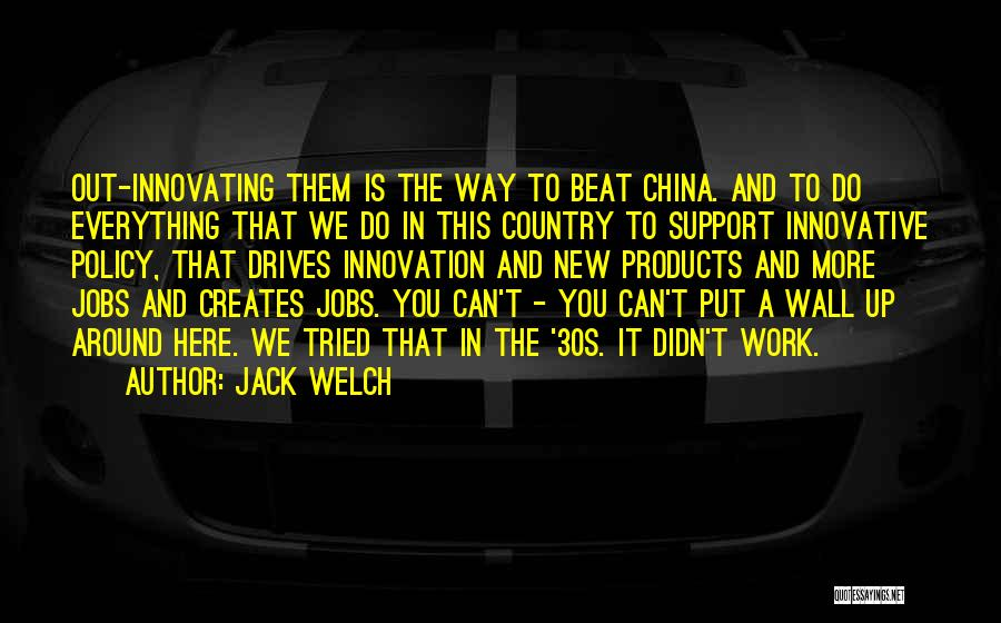 Wall Up Quotes By Jack Welch