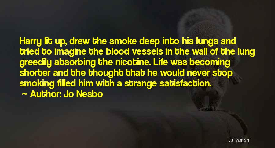 Wall Up Quotes By Jo Nesbo