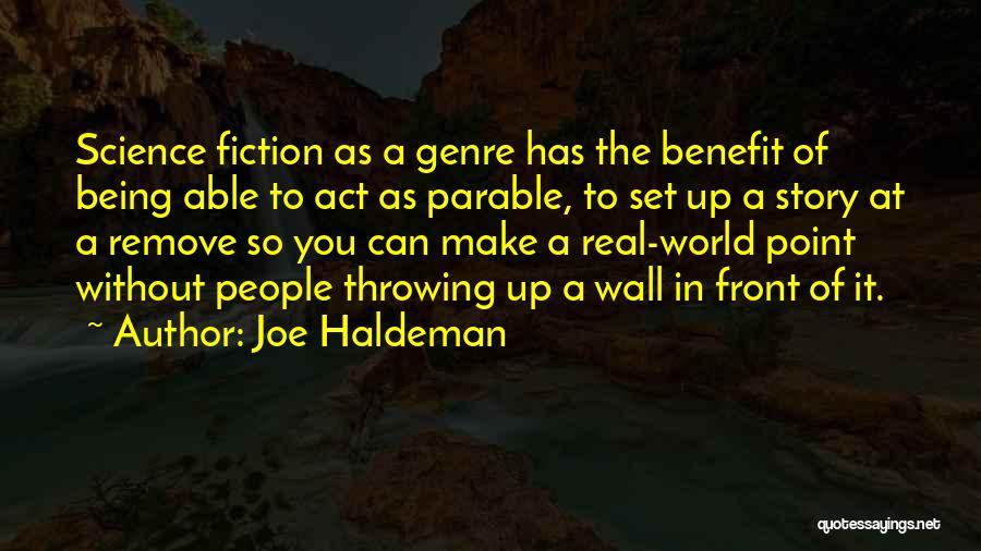 Wall Up Quotes By Joe Haldeman