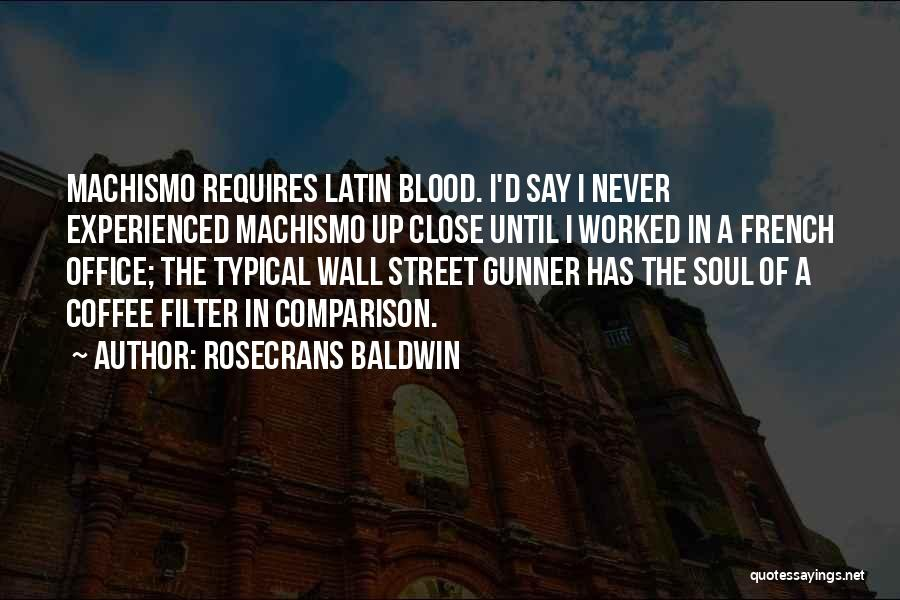 Wall Up Quotes By Rosecrans Baldwin