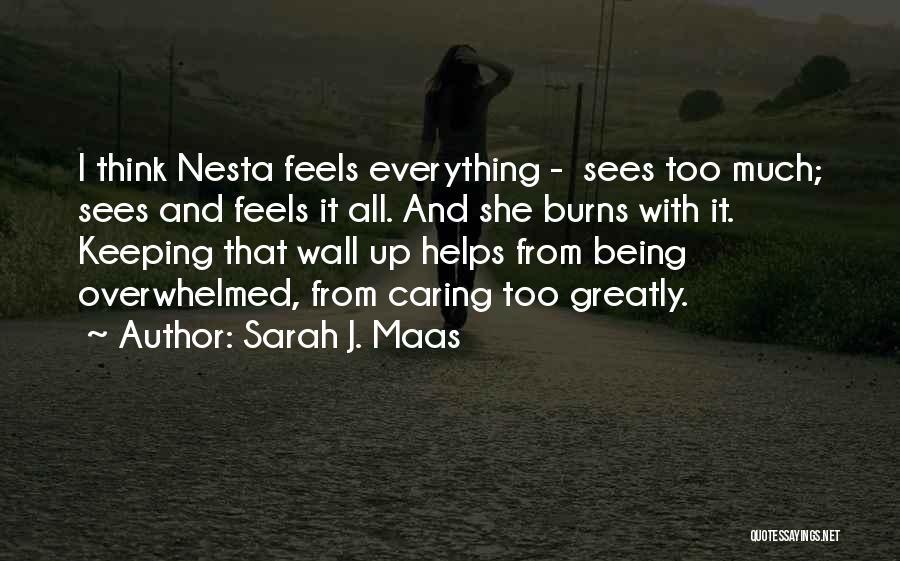 Wall Up Quotes By Sarah J. Maas
