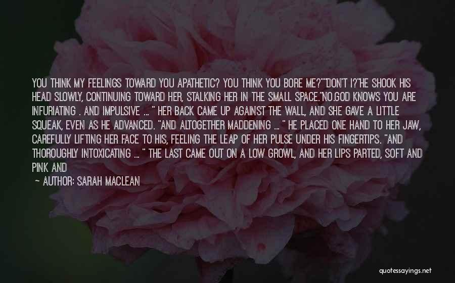Wall Up Quotes By Sarah MacLean
