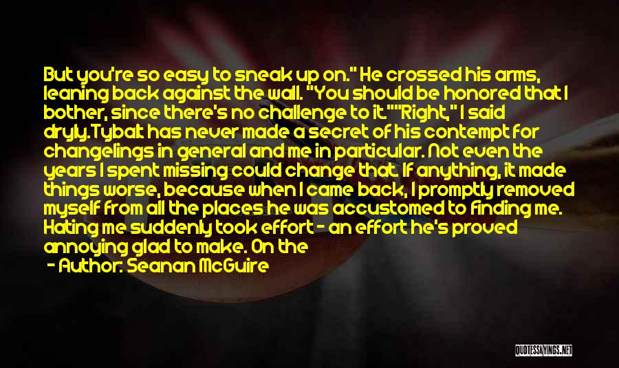 Wall Up Quotes By Seanan McGuire