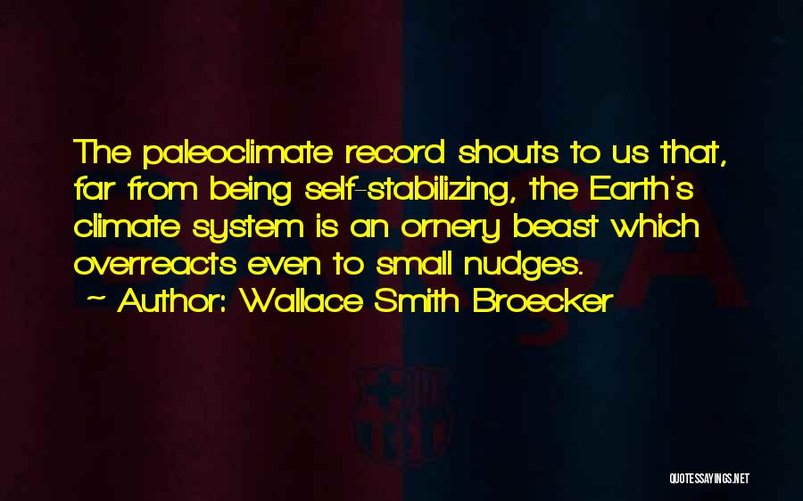 Wallace Smith Broecker Quotes 1163576