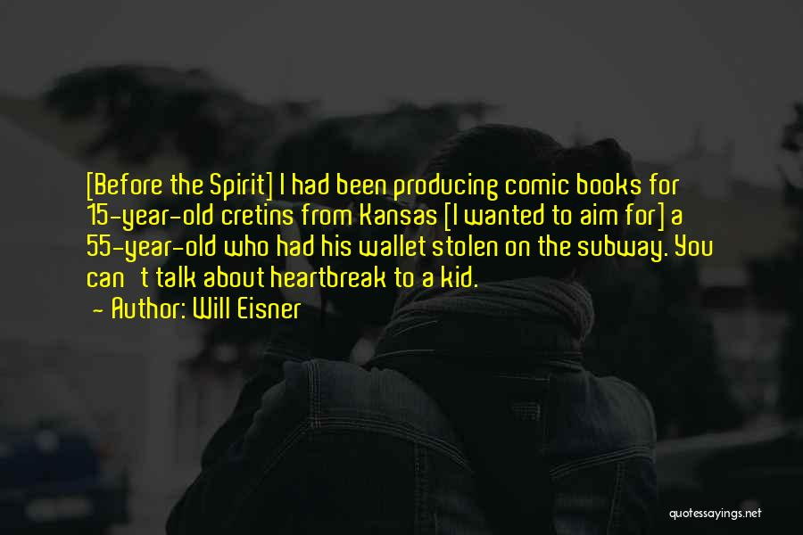 Wallet Stolen Quotes By Will Eisner