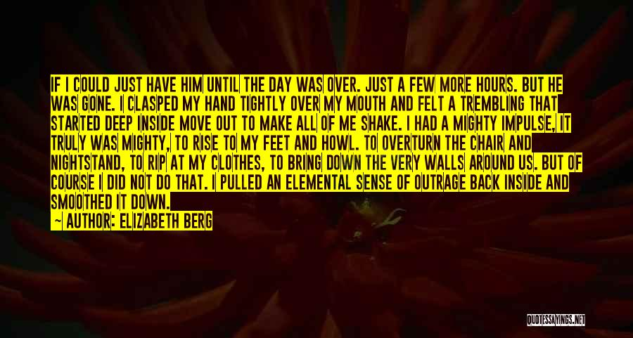 Walls Coming Down Quotes By Elizabeth Berg
