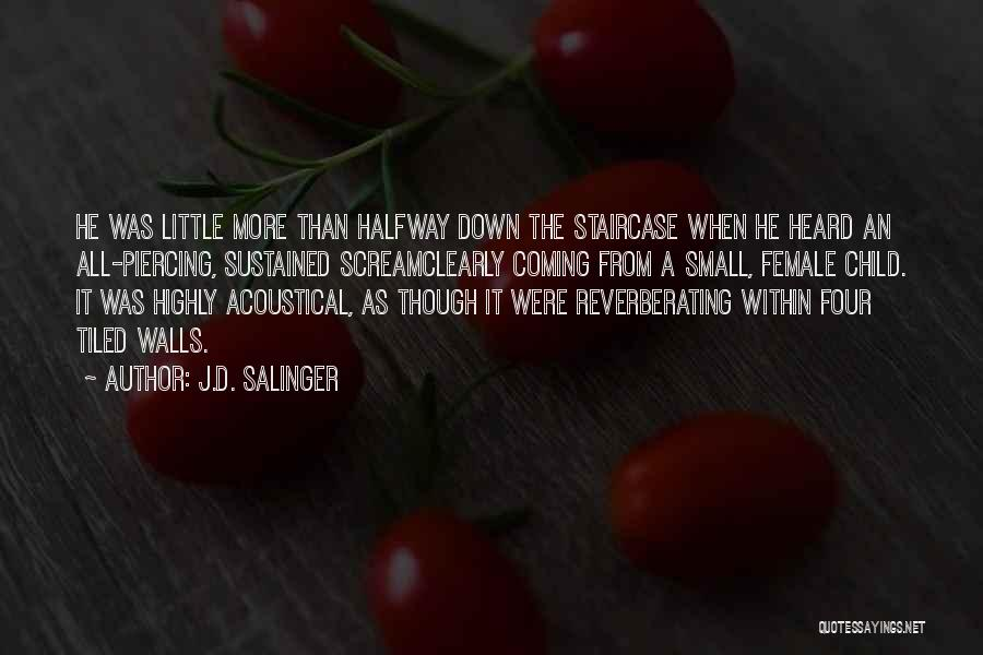 Walls Coming Down Quotes By J.D. Salinger