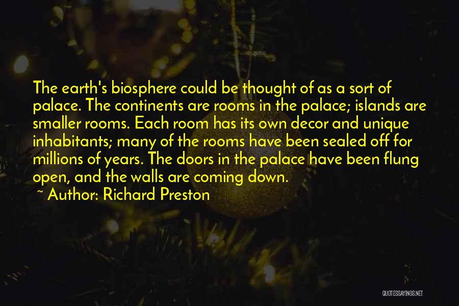 Walls Coming Down Quotes By Richard Preston