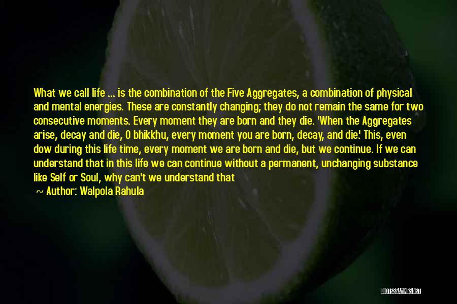 Walpola Rahula Quotes 1256119