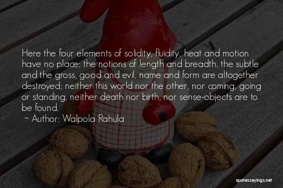 Walpola Rahula Quotes 377376