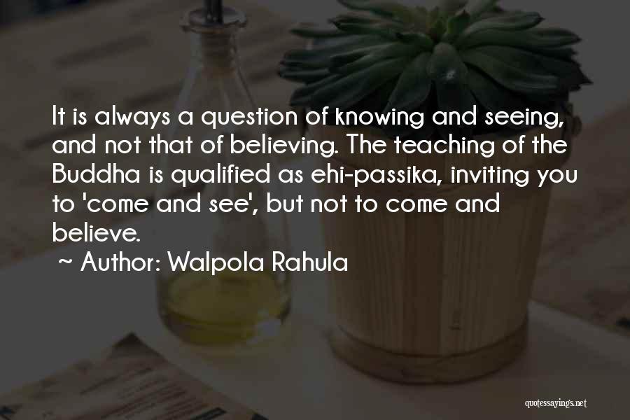Walpola Rahula Quotes 642864