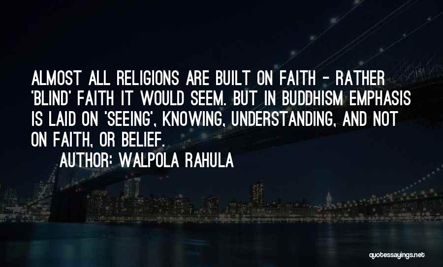 Walpola Rahula Quotes 734300