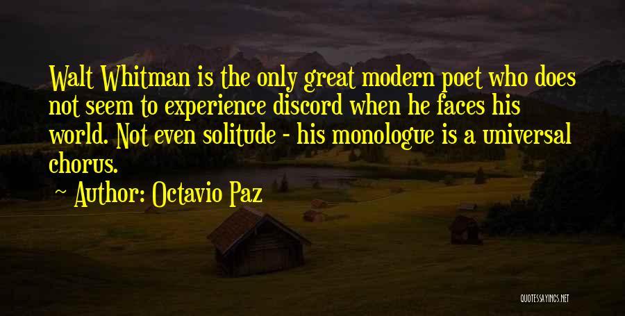 Walt Quotes By Octavio Paz