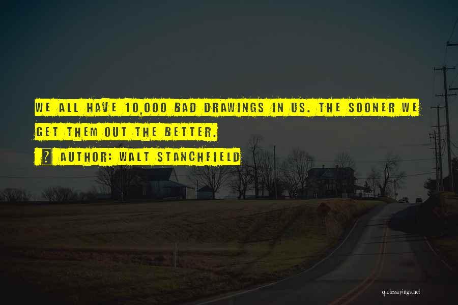 Walt Stanchfield Quotes 687433