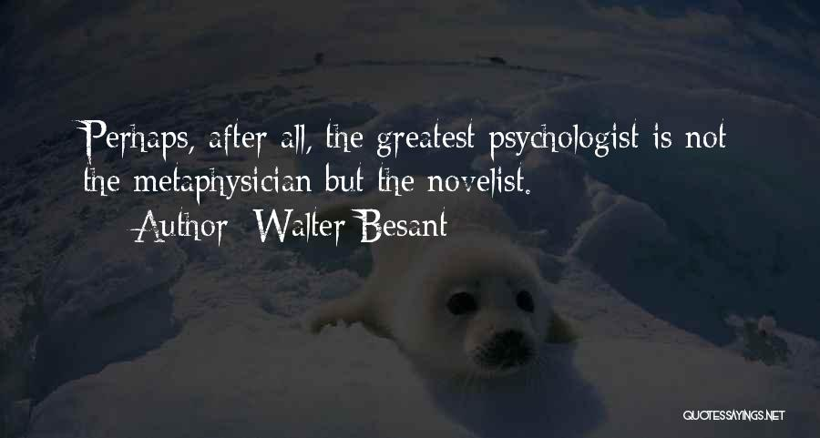 Walter Besant Quotes 1064111