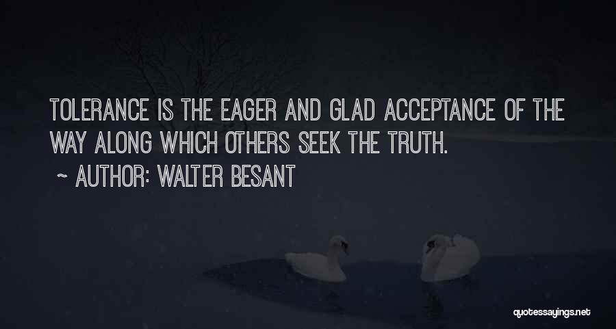 Walter Besant Quotes 866989