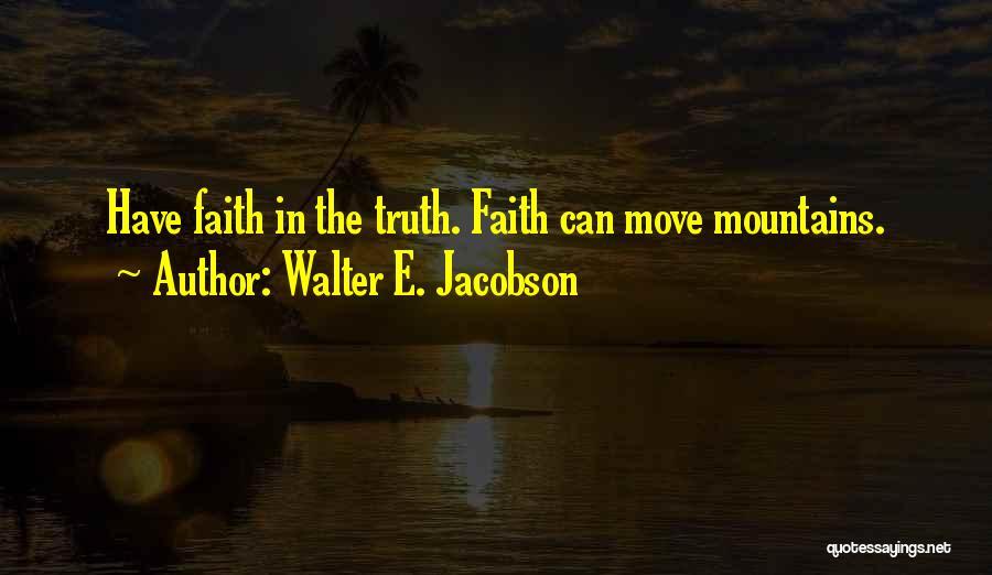 Walter E. Jacobson Quotes 88960