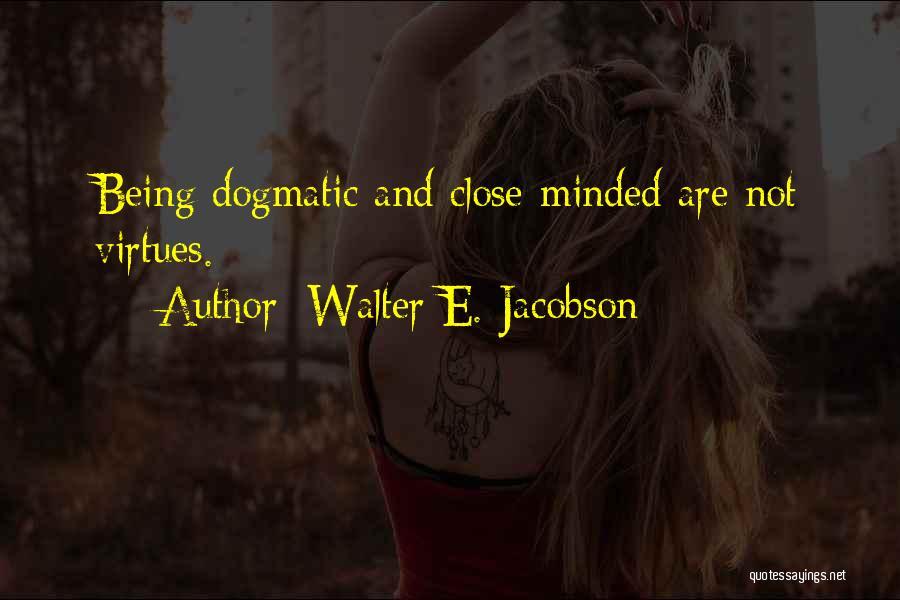 Walter E. Jacobson Quotes 970110