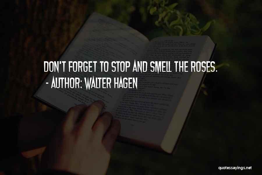 Walter Hagen Quotes 1550412