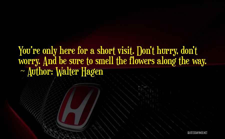 Walter Hagen Quotes 1905575