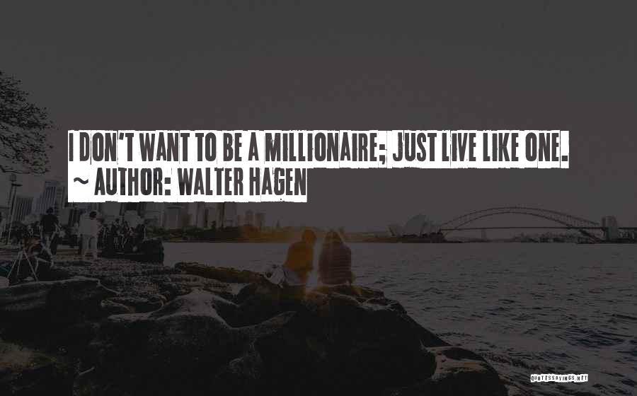Walter Hagen Quotes 2028570