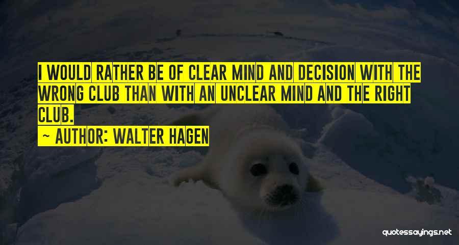 Walter Hagen Quotes 2134529
