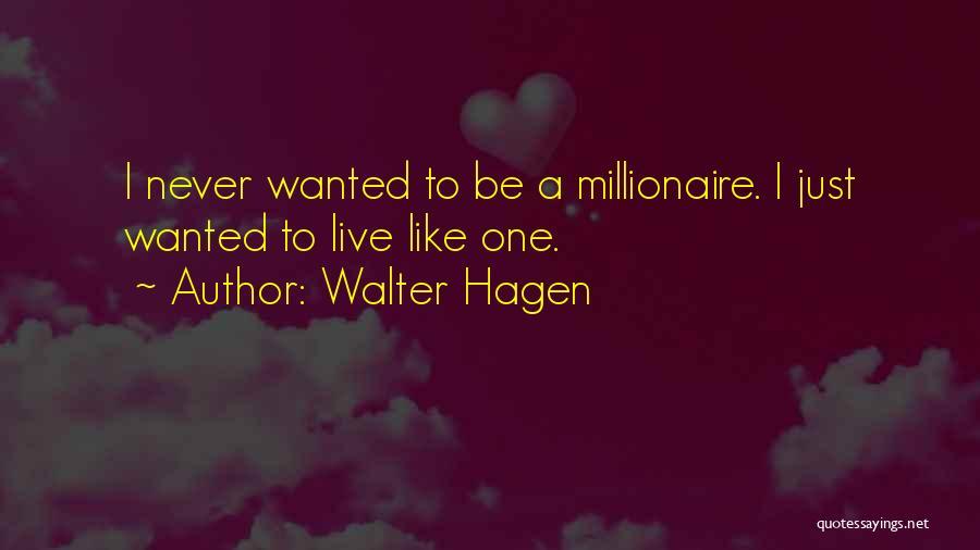 Walter Hagen Quotes 343181