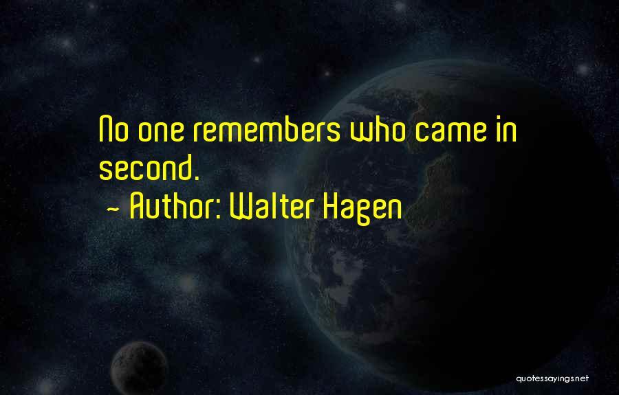 Walter Hagen Quotes 452913