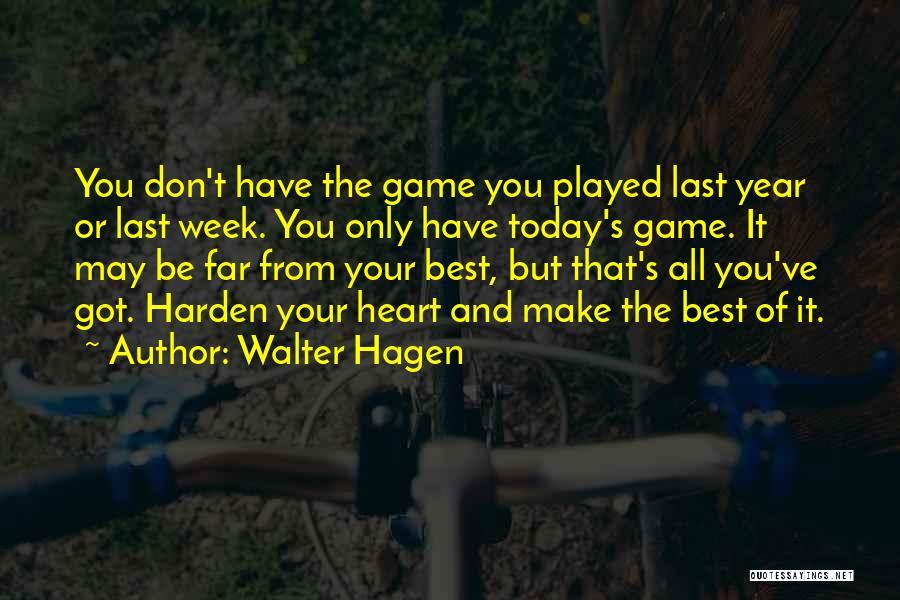 Walter Hagen Quotes 489981
