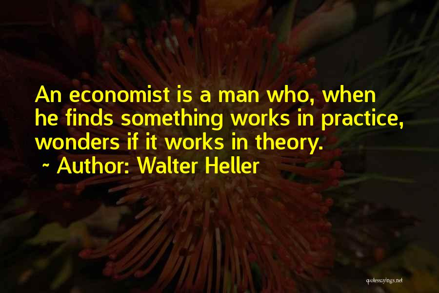 Walter Heller Quotes 592370