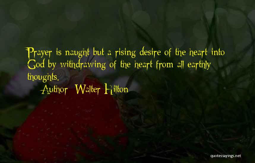 Walter Hilton Quotes 1150051