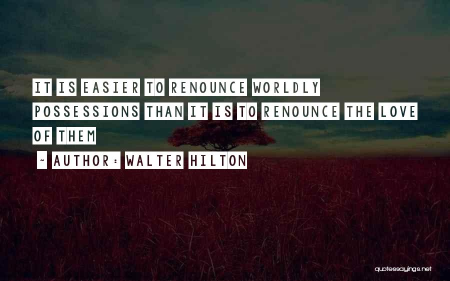 Walter Hilton Quotes 1332158