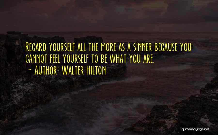 Walter Hilton Quotes 882521